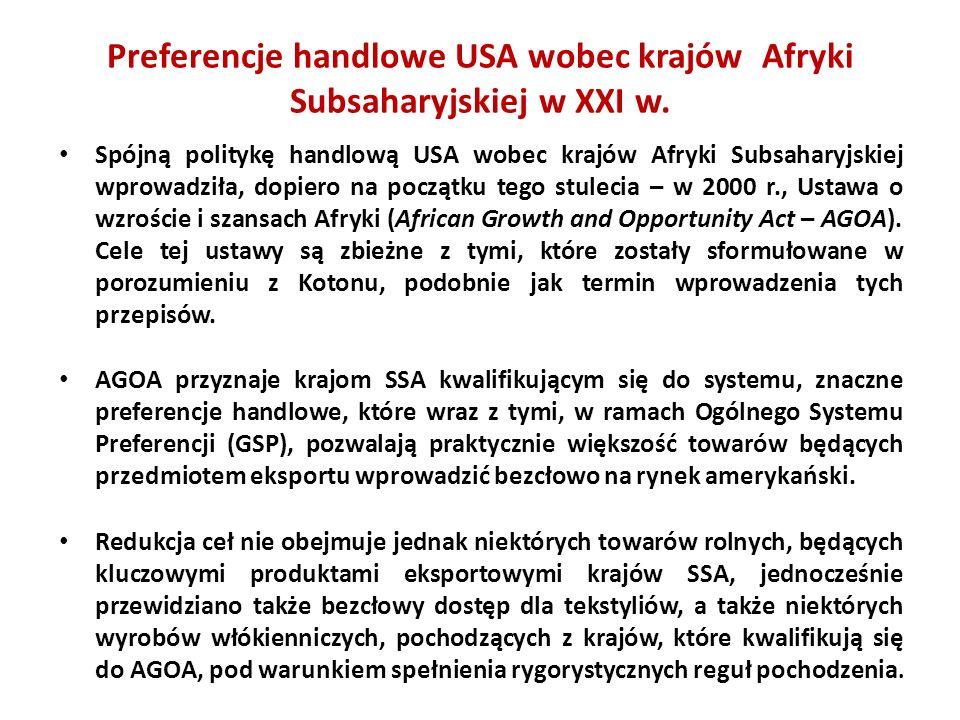 Preferencje handlowe USA wobec krajów Afryki Subsaharyjskiej w XXI w., cd.
