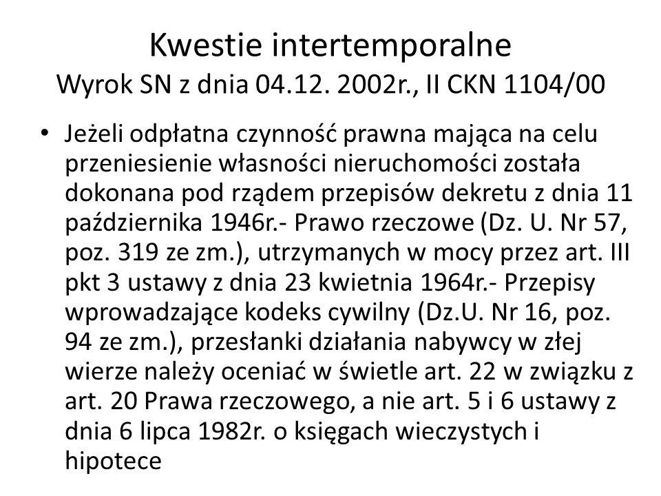 Kwestie intertemporalne Wyrok SN z dnia 04.12.