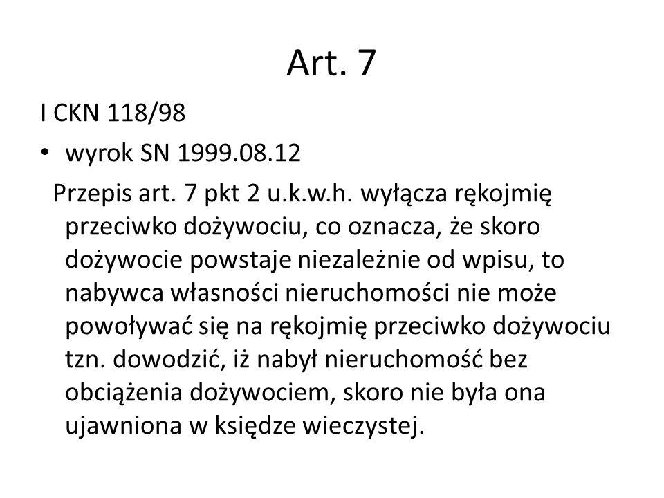 Art.7 I CKN 118/98 wyrok SN 1999.08.12 Przepis art.