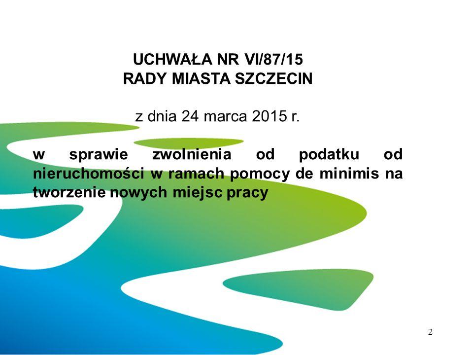 UCHWAŁA NR VI/87/15 RADY MIASTA SZCZECIN z dnia 24 marca 2015 r.