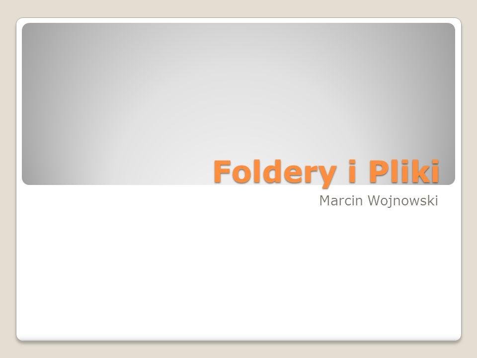 Plik Plik to zbiór danych, który posiada nazwę i jest przechowywany na dysku.