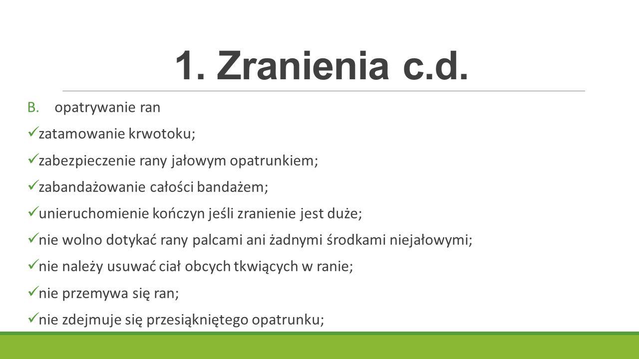 1.Zranienia c.d. B.