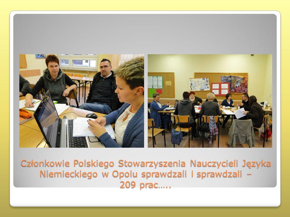Członkowie Polskiego Stowarzyszenia Nauczycieli Języka Niemieckiego w Opolu sprawdzali i sprawdzali – 209 prac…..
