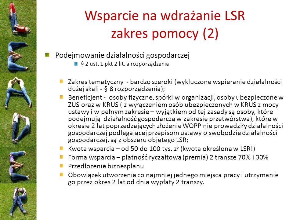 Wsparcie na wdrażanie LSR zakres pomocy (3) Rozwijanie działalności gospodarczej § 2 ust.
