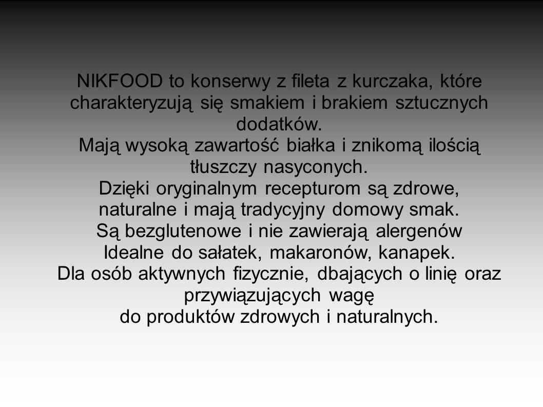 NIKFOOD to konserwy z fileta z kurczaka, które charakteryzują się smakiem i brakiem sztucznych dodatków. Mają wysoką zawartość białka i znikomą ilości