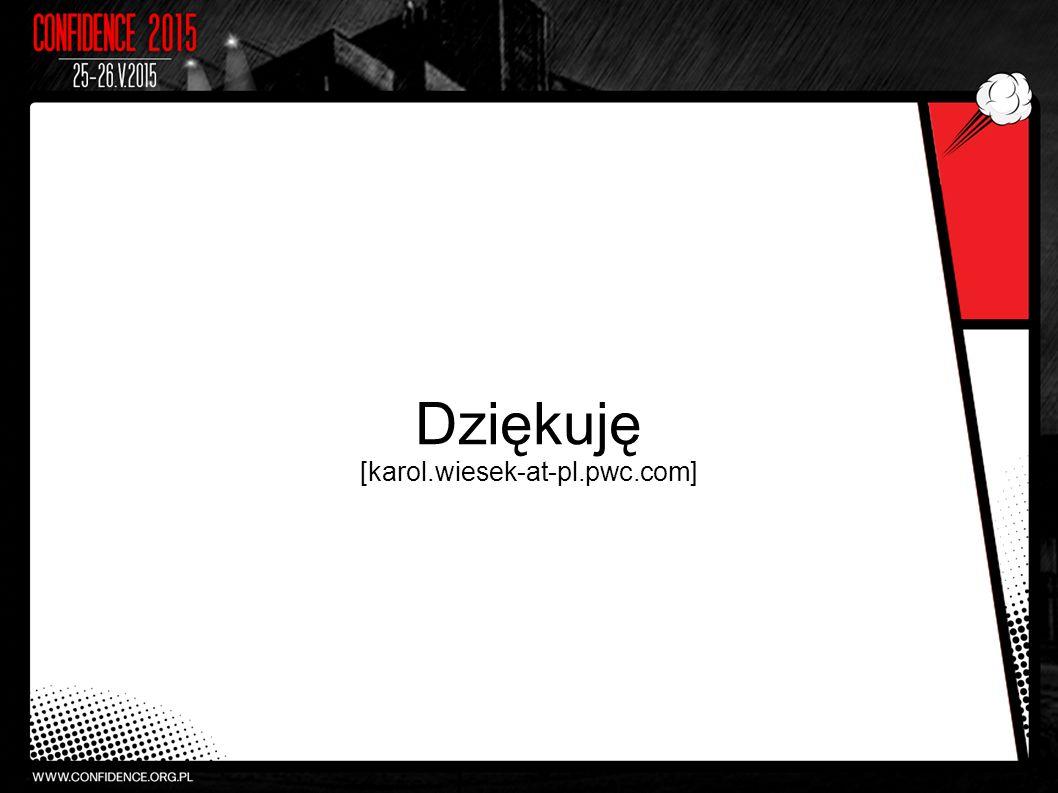Dziękuję [karol.wiesek-at-pl.pwc.com]