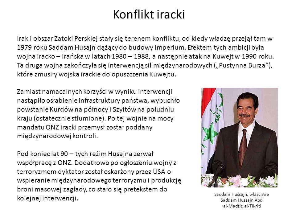 """Konflikt iracki W marcu 2003 roku lotnictwo amerykańskie i angielskie uderzyły na Bagdad, a następnego dnia wojska koalicji powiększone o kontyngent polski i australijski rozpoczęły operację lądową """"Iracka wolność ."""
