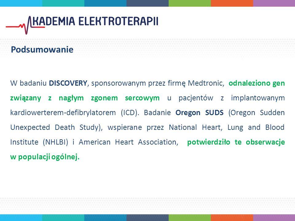 W badaniu DISCOVERY, sponsorowanym przez firmę Medtronic, odnaleziono gen związany z nagłym zgonem sercowym u pacjentów z implantowanym kardiowerterem-defibrylatorem (ICD).