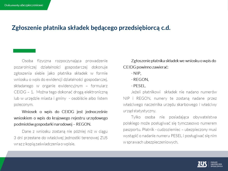 Zgłoszenie płatnika składek będącego przedsiębiorcą c.d.