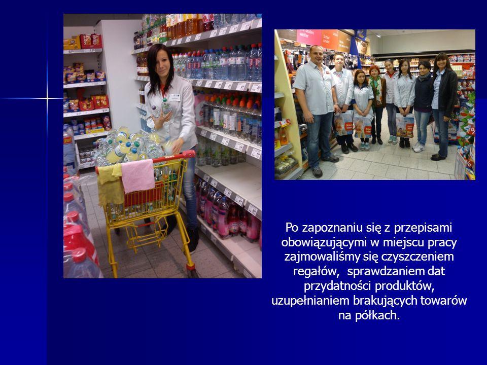 Po zapoznaniu się z przepisami obowiązującymi w miejscu pracy zajmowaliśmy się czyszczeniem regałów, sprawdzaniem dat przydatności produktów, uzupełnianiem brakujących towarów na półkach.