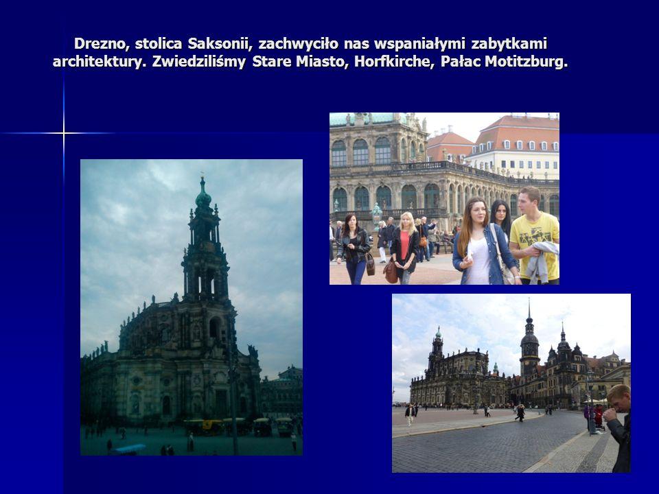 Drezno, stolica Saksonii, zachwyciło nas wspaniałymi zabytkami architektury.