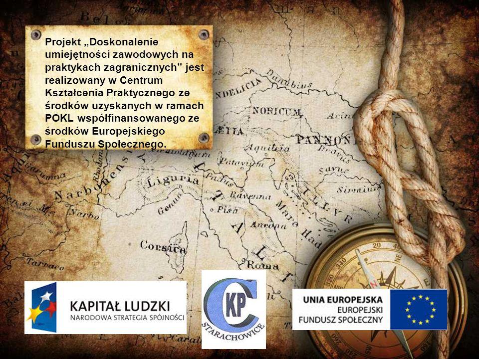 """Projekt """"Doskonalenie umiejętności zawodowych na praktykach zagranicznych jest realizowany w Centrum Kształcenia Praktycznego ze środków uzyskanych w ramach POKL współfinansowanego ze środków Europejskiego Funduszu Społecznego."""