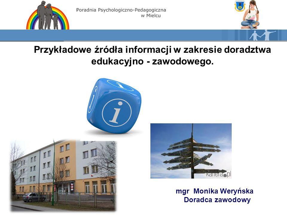 Przykładowe źródła informacji w zakresie doradztwa edukacyjno - zawodowego.