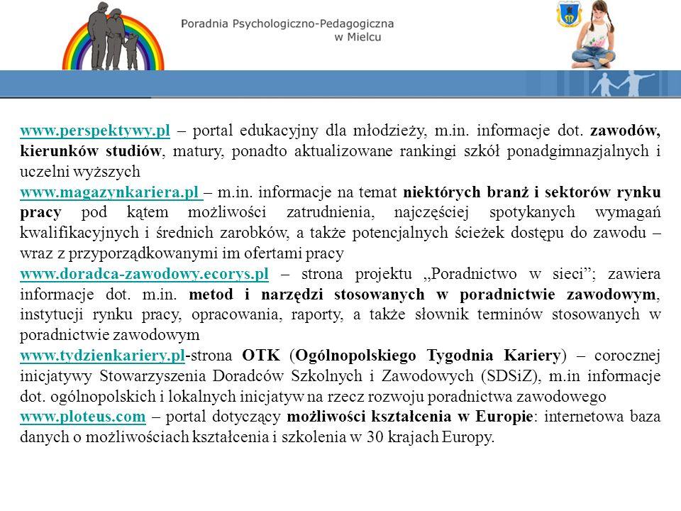 PUBLIKACJE DO BEZPŁATNEGO POBRANIA przydatne w BIBLIOTECE MULTIMEDIALNEJ doradcy: www.euroguidance.plwww.euroguidance.pl – strona międzynarodowego projektu Euroguidance dotyczącego szeroko pojętego doradztwa zawodowego; m.in.