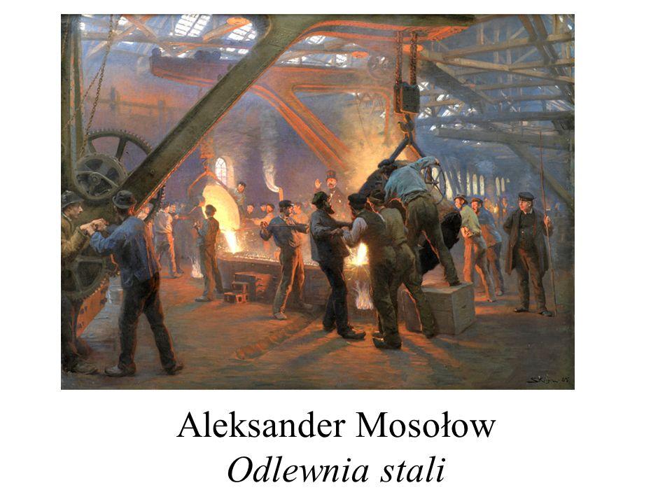 Aleksander Mosołow Odlewnia stali