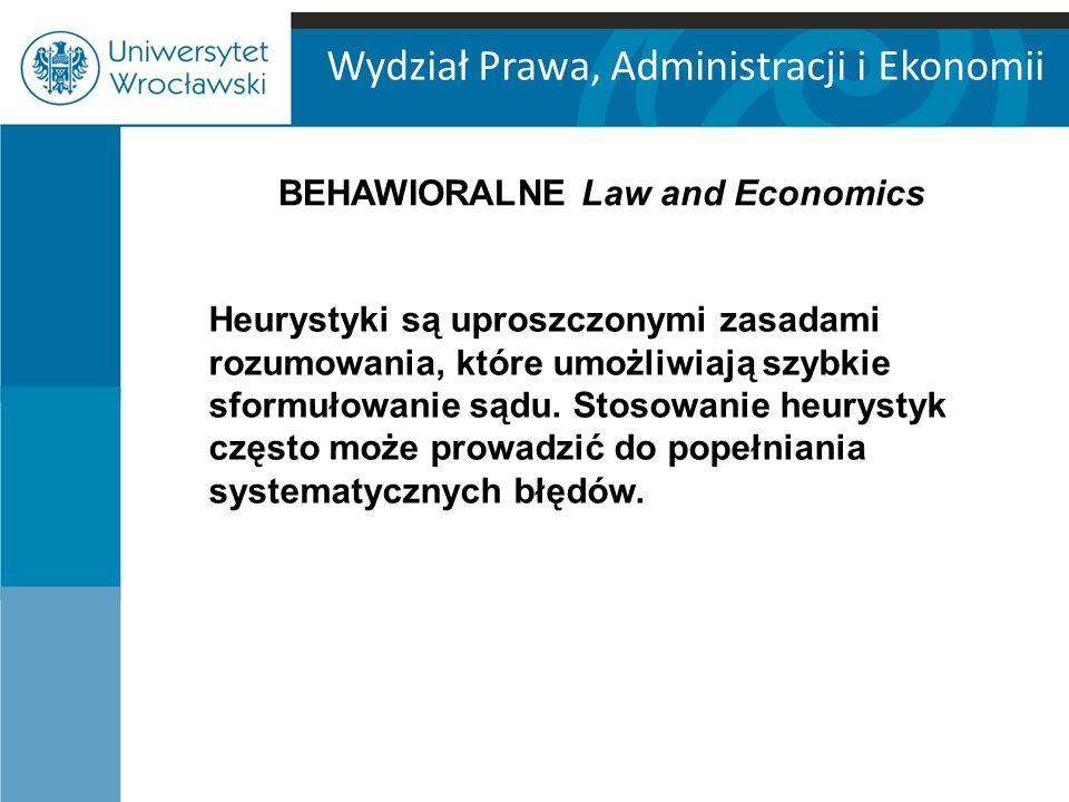 Wydział Prawa, Administracji i Ekonomii Heurystyki są uproszczonymi zasadami rozumowania, które umożliwiają szybkie sformułowanie sądu.
