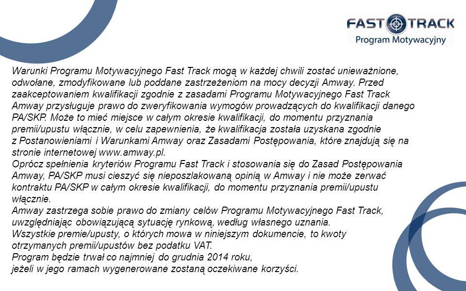 Warunki Programu Motywacyjnego Fast Track mogą w każdej chwili zostać unieważnione, odwołane, zmodyfikowane lub poddane zastrzeżeniom na mocy decyzji