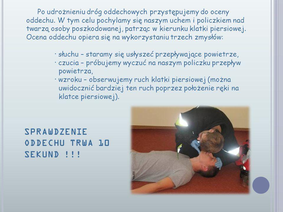 Po udrożnieniu dróg oddechowych przystępujemy do oceny oddechu.
