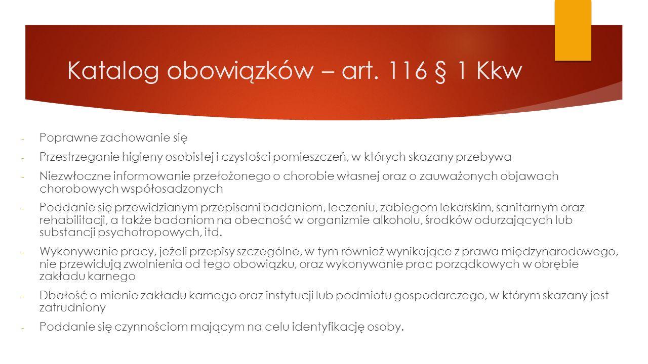Katalog obowiązków – art. 116 § 1 Kkw - Poprawne zachowanie się - Przestrzeganie higieny osobistej i czystości pomieszczeń, w których skazany przebywa