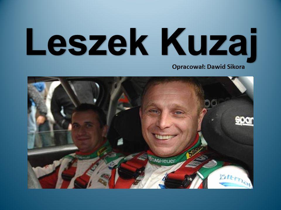 Leszek Kuzaj - Urodzony 16 maja 1968 roku w Krakowie.