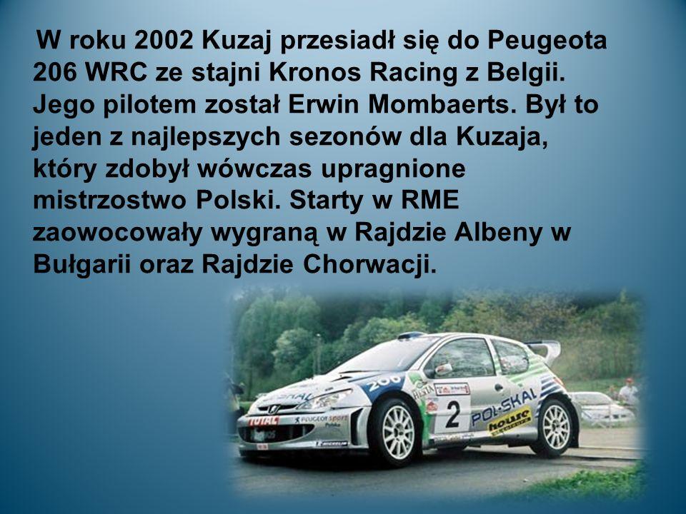 W roku 2002 Kuzaj przesiadł się do Peugeota 206 WRC ze stajni Kronos Racing z Belgii.
