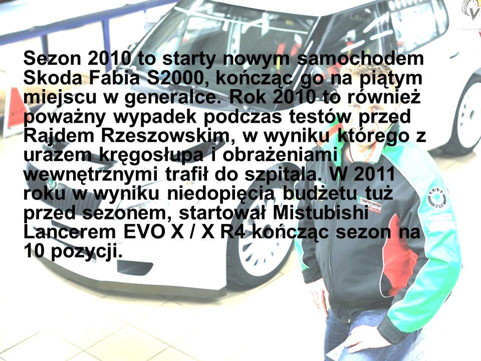 Sezon 2010 to starty nowym samochodem Skoda Fabia S2000, kończąc go na piątym miejscu w generalce.