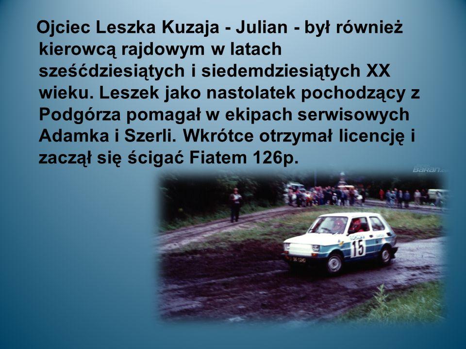 Ojciec Leszka Kuzaja - Julian - był również kierowcą rajdowym w latach sześćdziesiątych i siedemdziesiątych XX wieku.