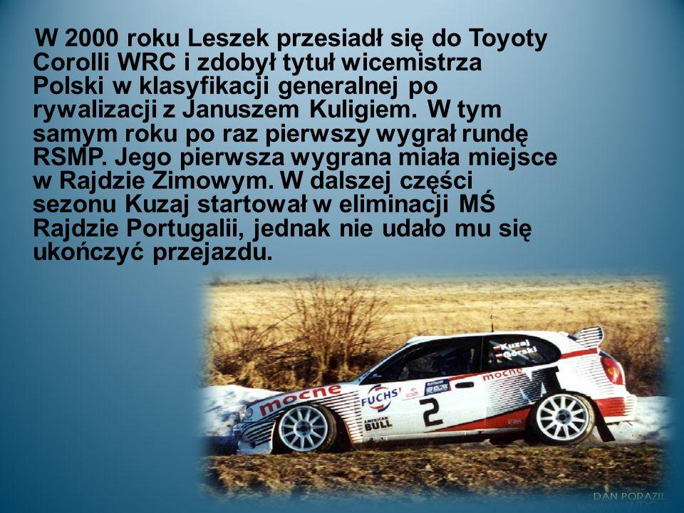 W 2000 roku Leszek przesiadł się do Toyoty Corolli WRC i zdobył tytuł wicemistrza Polski w klasyfikacji generalnej po rywalizacji z Januszem Kuligiem.