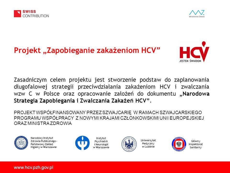 """Projekt """"Zapobieganie zakażeniom HCV"""" PROJEKT WSPÓŁFINANSOWANY PRZEZ SZWAJCARIĘ W RAMACH SZWAJCARSKIEGO PROGRAMU WSPÓŁPRACY Z NOWYMI KRAJAMI CZŁONKOWS"""