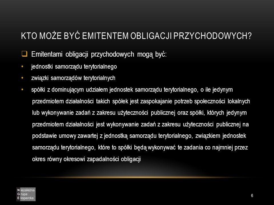 OBLIGACJE PRZYCHODOWE – ROZWIĄZANIE DLA GMIN LUB ICH ZWIĄZKÓW (1) Obligacje przychodowe stanowią idealny sposób na pozyskanie kapitału przez gminy lub ich związki w polskich realiach, w sytuacjach kiedy jednostki te, nie są nastawione na generowanie zysków.