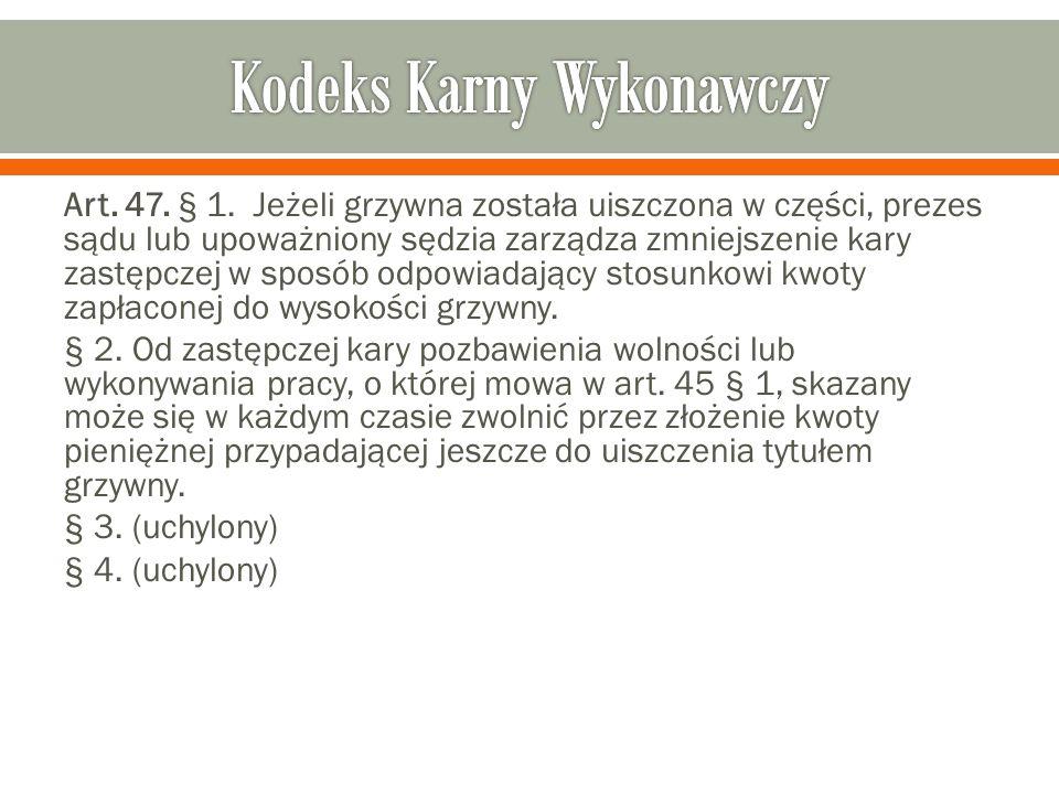 Art. 47. § 1.