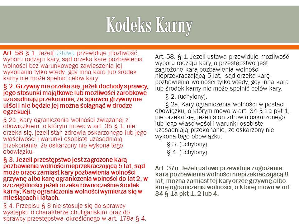 Art. 58. § 1.