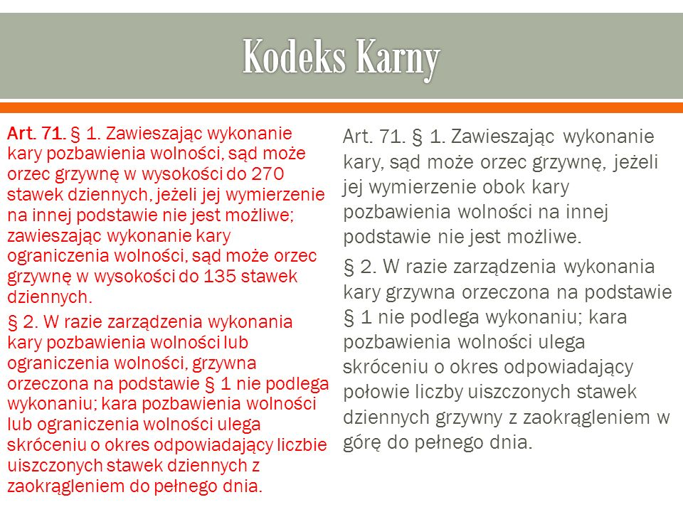 Art. 71. § 1.