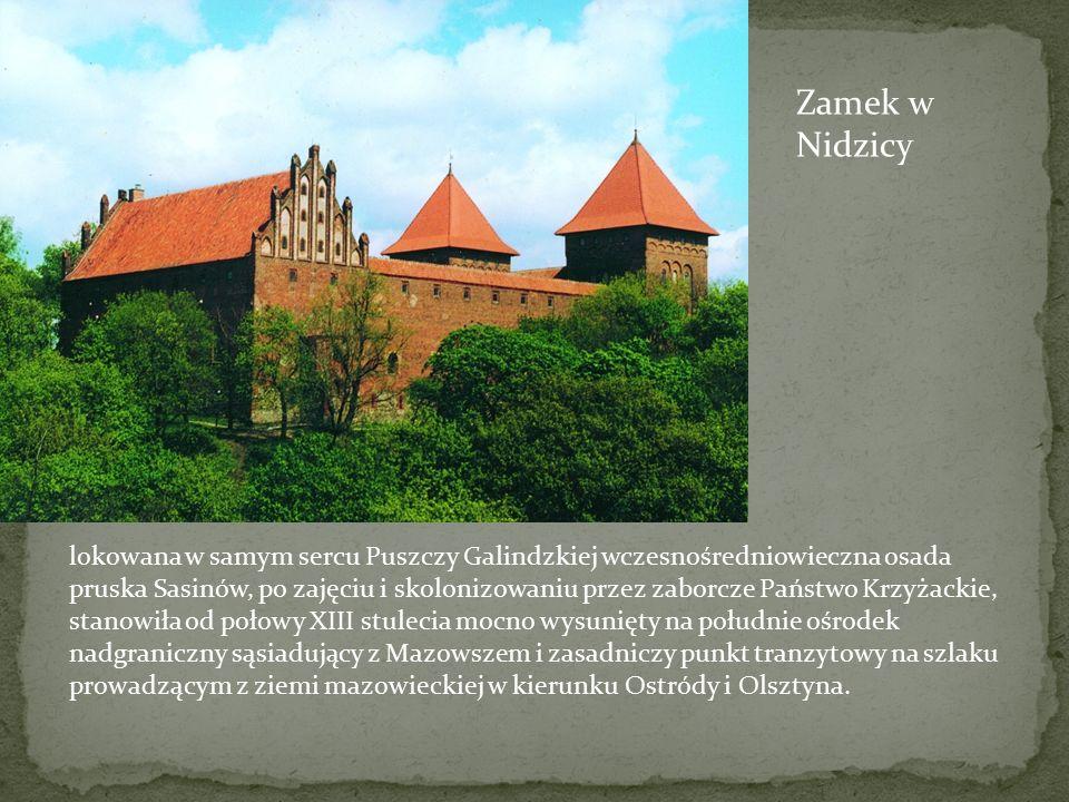 lokowana w samym sercu Puszczy Galindzkiej wczesnośredniowieczna osada pruska Sasinów, po zajęciu i skolonizowaniu przez zaborcze Państwo Krzyżackie,