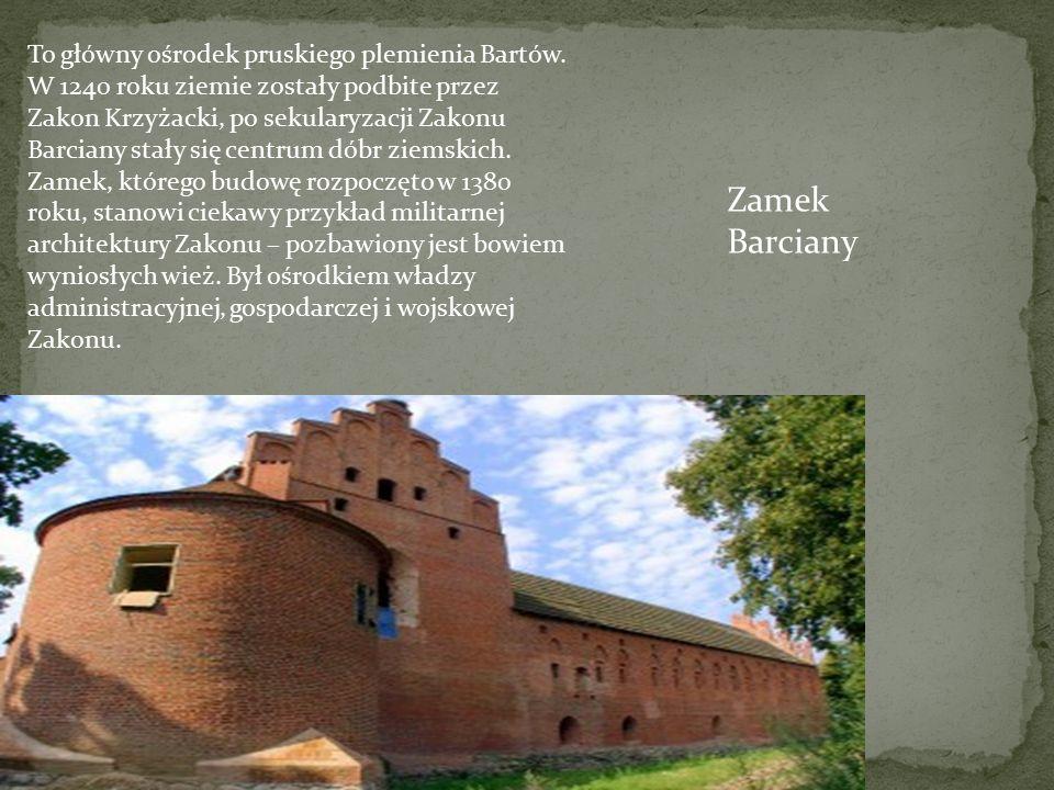 To główny ośrodek pruskiego plemienia Bartów. W 1240 roku ziemie zostały podbite przez Zakon Krzyżacki, po sekularyzacji Zakonu Barciany stały się cen