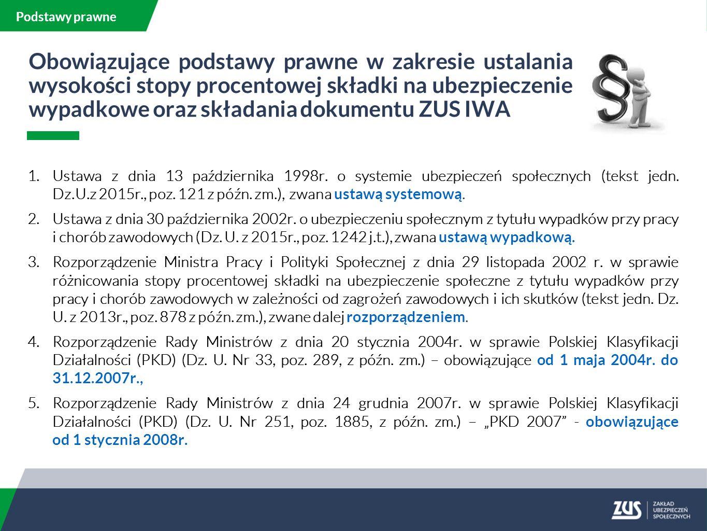 Podstawy prawne 1.Ustawa z dnia 13 października 1998r.