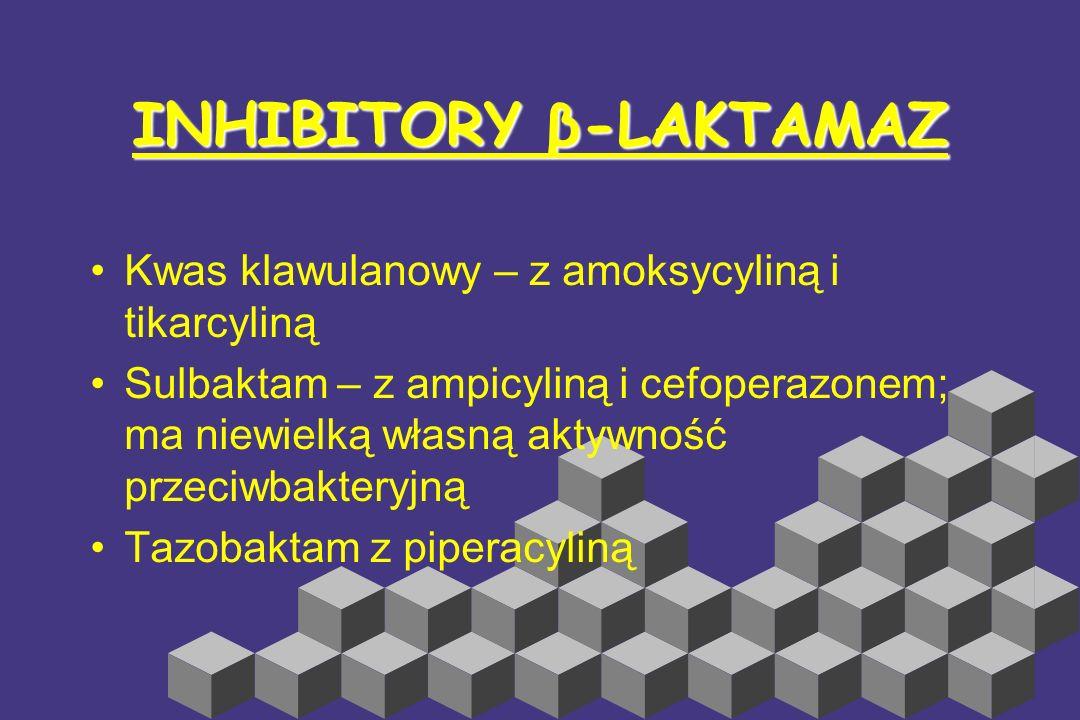 Aztreonam,Karumonam, Tigemonam Enterobacetriaceae słaby induktor β-laktamaz Oporne na β-laktamazy oporność narasta stosunkowo łatwo podawany wyłącznie