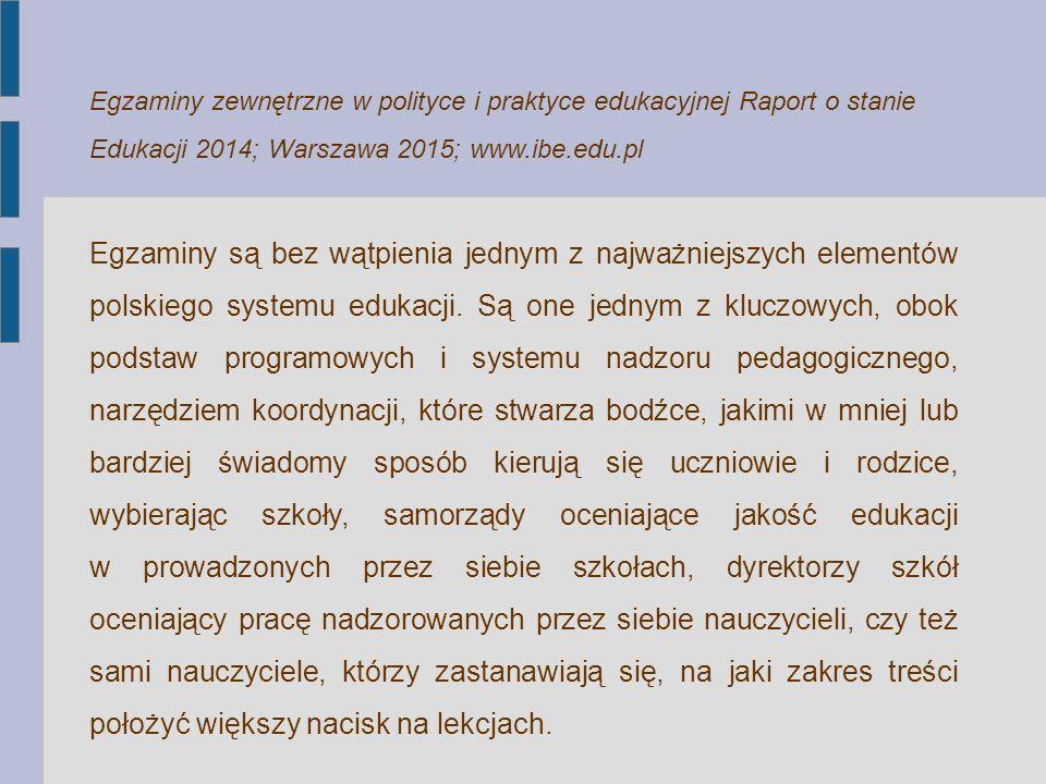 Egzaminy są bez wątpienia jednym z najważniejszych elementów polskiego systemu edukacji. Są one jednym z kluczowych, obok podstaw programowych i syste