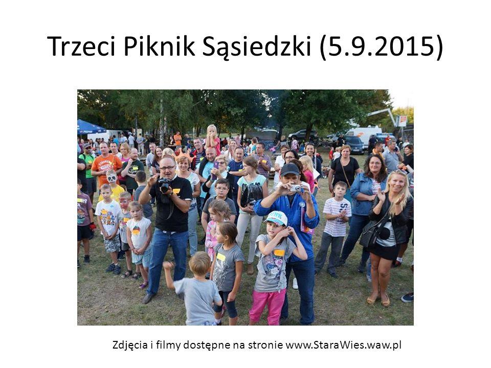 Trzeci Piknik Sąsiedzki (5.9.2015) Zdjęcia i filmy dostępne na stronie www.StaraWies.waw.pl