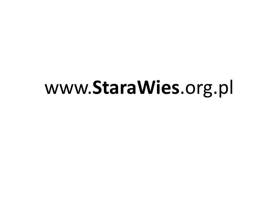 www.StaraWies.org.pl
