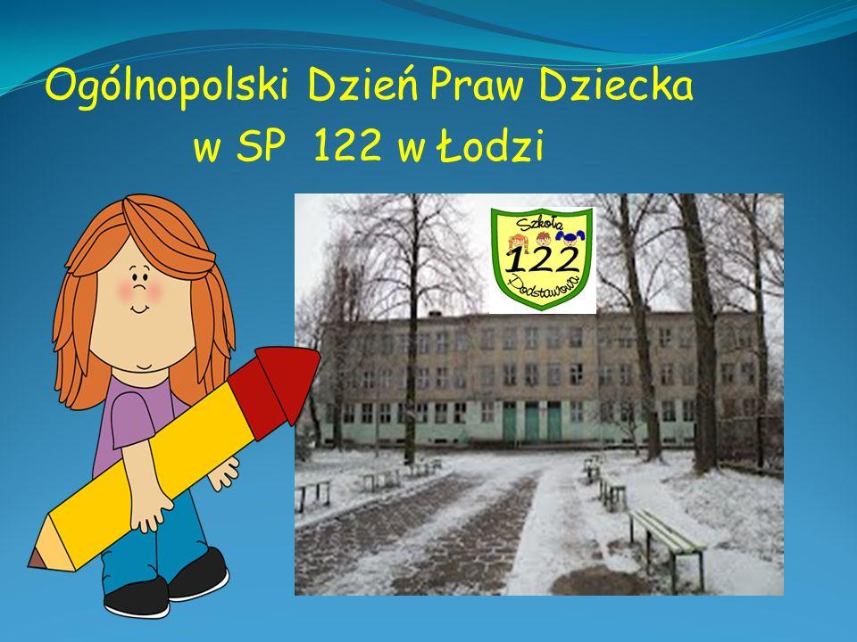 Ogólnopolski Dzień Praw Dziecka w SP 122 w Łodzi
