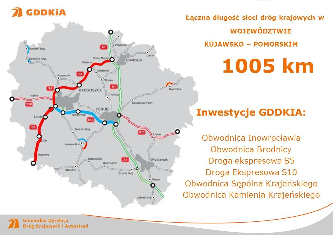 www.gddkia.gov.pl RAPORT ROCZNY 2011 Łączna długość sieci dróg krajowych w WOJEWÓDZTWIE KUJAWSKO – POMORSKIM 1005 km Inwestycje GDDKIA: Obwodnica Inow