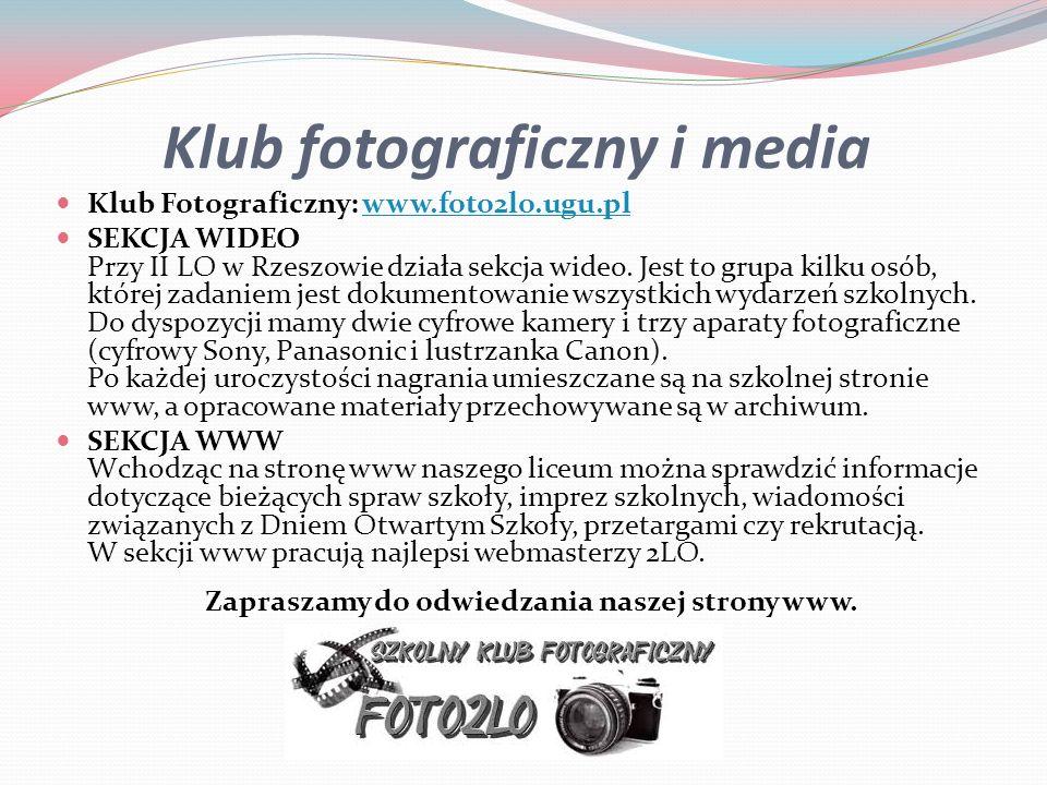 Klub fotograficzny i media Klub Fotograficzny: www.foto2lo.ugu.plwww.foto2lo.ugu.pl SEKCJA WIDEO Przy II LO w Rzeszowie działa sekcja wideo. Jest to g