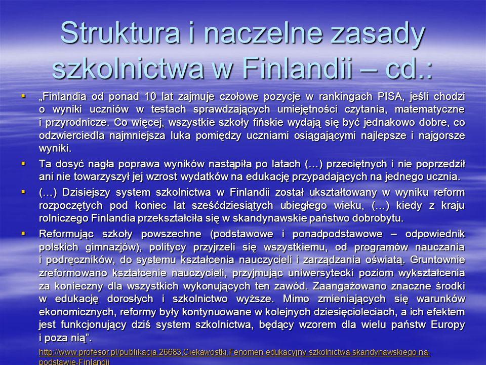 """Struktura i naczelne zasady szkolnictwa w Finlandii – cd.:  """"Finlandia od ponad 10 lat zajmuje czołowe pozycje w rankingach PISA, jeśli chodzi o wyni"""