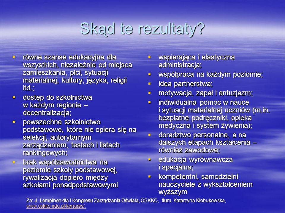 Kilka danych statystycznych:  uczniowie, pl.publiczne, ISCED 1-3, 2011 (%): 93  uczniowie, pl.