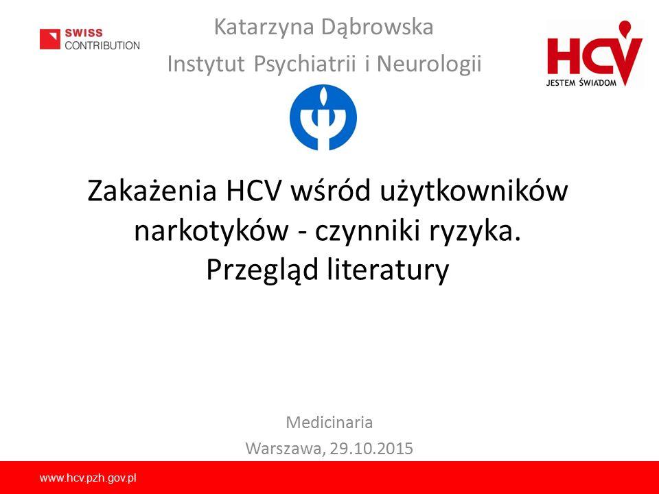 www.hcv.pzh.gov.pl Zaufanie dotyczące tego, że partner nie dzieli się sprzętem do iniekcji z innymi, czy dba o higienę są wystarczającymi przesłankami, by używać wspólnych igieł, strzykawek i innych sprzętów.