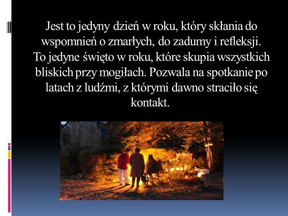 Nawiedzając miejsca wiecznego spoczynku naszych krewnych i przyjaciół, oddajemy im cześć i dajemy świadectwo tego, że wciąż są obecni w naszej pamięci.