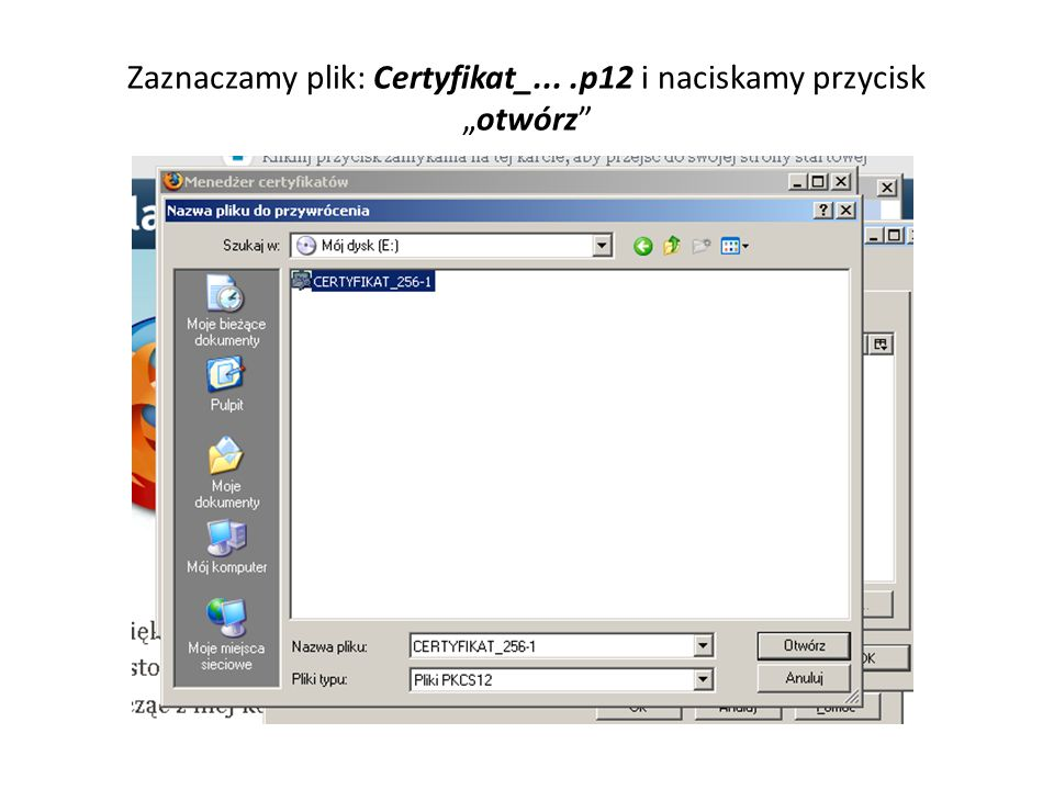 Należy wprowadzić hasło certyfikatu otrzymane w banku od administratora.