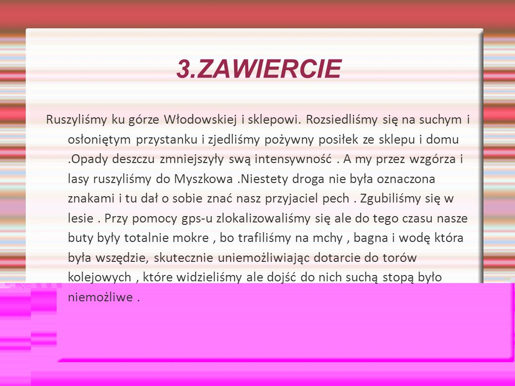 3.ZAWIERCIE Ruszyliśmy ku górze Włodowskiej i sklepowi.