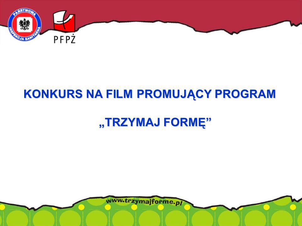 """KONKURS NA FILM PROMUJĄCY PROGRAM """"TRZYMAJ FORMĘ""""."""